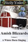 A Winter Barn-Singing (Amish Blizzards #2)