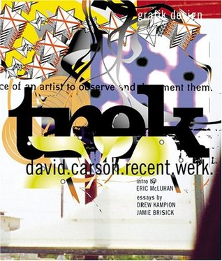 Trek: David Carson, Recent Werk