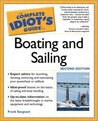The Complete Idiot's Guide to Boating & Sailing, 2E