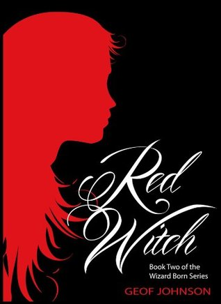 Red Witch  (Wizard Born, #2)