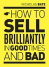 How to sell brilliantly