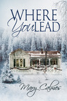 Where You Lead by Mary Calmes