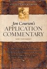 Courson's Application Commentary, New Testament Volume 3 (Matthew -Revelation): Volume 3, New Testament (Matthew - Revelation) (Jon Courson's Application Commentary)