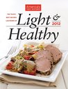 America's Test Kitchen Light & Healthy 2012: The Year's Best Recipes Lightened Up