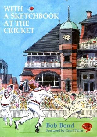 With a Sketchbook at the Cricket Some illustrated reminiscences of watching cricket in the 1950s