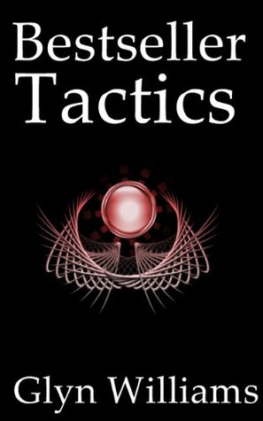 Bestseller Tactics: Advanced author marketing techniques to help you sell more kindle books and make more money. Advanced Self Publishing