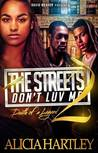 The Streets Don't Luv Me 2(Death of a Legend)