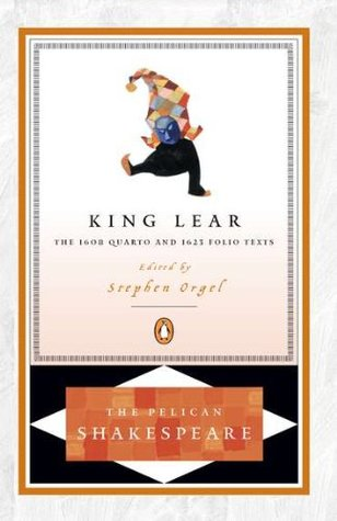 King Lear (The Quarto and the Folio Texts)