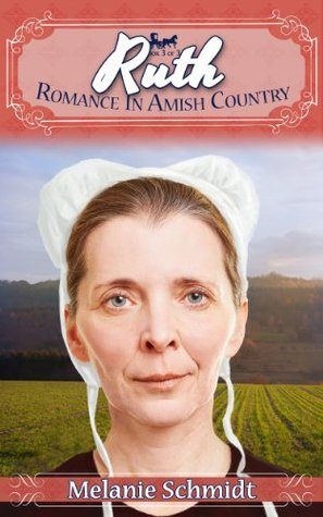 Ruth's Story (Romance in Amish Country #3)