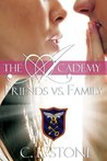 Friends vs. Family by C.L. Stone