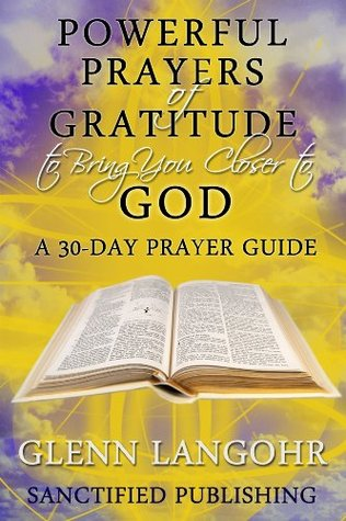 powerful-prayers-of-gratitude-to-bring-you-closer-to-god-a-30-day-prayer-guide