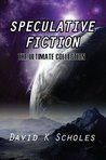 Speculative Fiction The Ultimate Collection