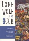 Lone Wolf and Cub, Vol. 10: Hostage Child