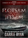 Flotsam & Jetsam (The Forest of Hands and Teeth #0.2)
