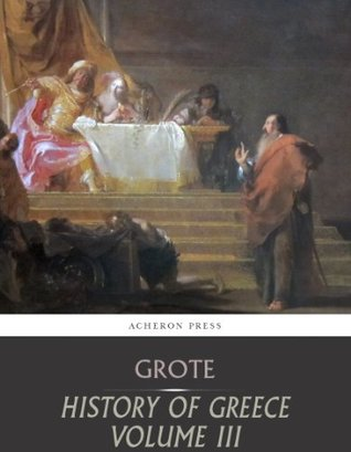 History of Greece Volume 3: From the Age of the Despots to the Western Colonies
