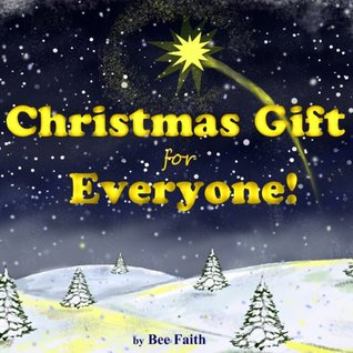 Christmas Gift For Everyone! - The True Story of Christmas (Little Christian)