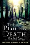 This Place is Death (Curse Keepers Secret #1)(Curse Keepers #1.5)