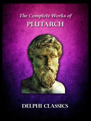 complete essay miscellanies plutarch works Complete works of plutarch — volume 3: essays and miscellanies essays &  miscellanies essays on the study and use of poetry by plutarch and basil the.