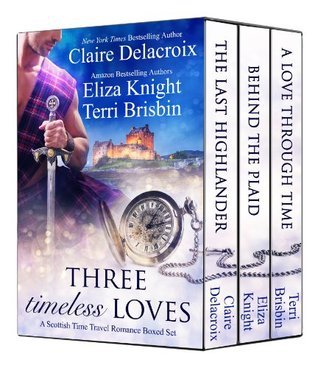 Three Timeless Loves: A Scottish Time Travel Romance Boxed Set