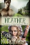 Heather (The Daughters Of Alastair MacDougall, #2)