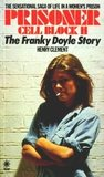 Prisoner Cell Block H: The Frankie Doyle Story