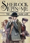 The Dark Lady (Sherlock, Lupin, and Me #1)