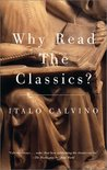 Why Read the Classics? by Italo Calvino