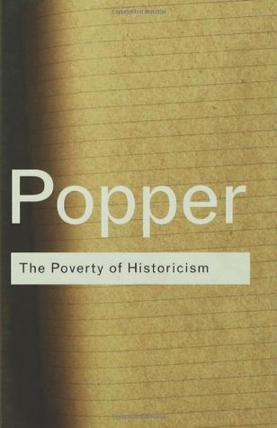 The Poverty of Historicism by Karl R. Popper