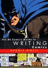 The DC Comics Guide to Writing Comics