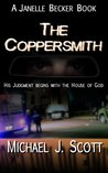 The Coppersmith (Janelle Becker, #1)