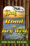 Along The Road To Key West