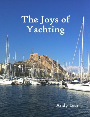 The Joys of Yachting