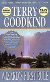 Wizard's First Rule (Sword of Truth, #1) by Terry Goodkind