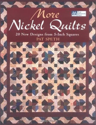 More Nickel Quilts by Pat Speth