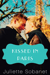 Kissed in Paris by Juliette Sobanet