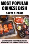 Latest Collection of 30 Top Class, Healthy, Delicious, New, Quick, Easy, Recommended And Most Popular Chinese Recipes