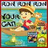 """Children's Book: """"Row, Row, Row, Your Cat!"""" (Children's Rhyming Books Collection - Life Lessons Inspired By Children In Kid's Books)"""