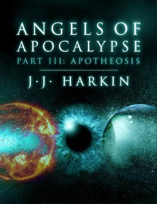 Apotheosis (Angels of Apocalypse, #3)