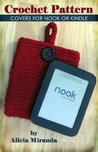 Crochet Pattern - Covers for Nook or Kindle