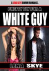 Pretty Fly For a White Guy (Pretty Fly for a White Guy #1)