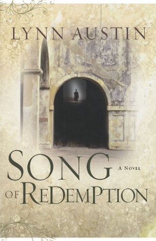 Song of Redemption by Lynn Austin