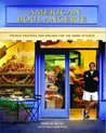 The American Boulangerie: Authentic French Pastries and Breads for the Home Kitchen