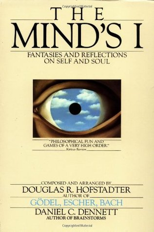 The Mind's I by Douglas R. Hofstadter