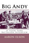 Big Andy a 712th Tank Battalion Interview