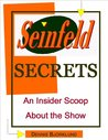 Seinfeld Secrets: An Insider Scoop About the Show
