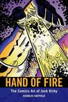 Hand of Fire: The...