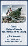 Titanic: Illustrated Poem In Remembrance of The Sinking (History Illustrated Series)
