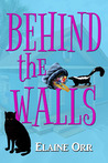 Behind the Walls (A Jolie Gentil Cozy Mystery, #6)