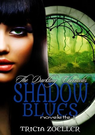 Shadow Blues (The Darkling Chronicles, Book 1)