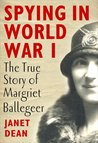 Spying in World War I - The true story of Margriet Ballageer (Digital General)